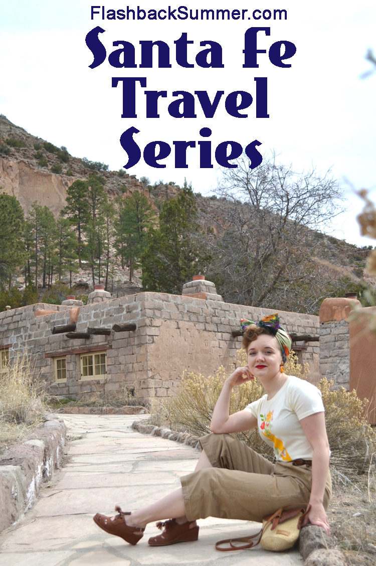 Flashback Summer: Santa Fe Travel Series - tips