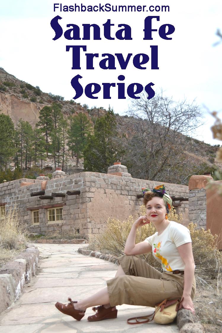 Flashback Summer: Santa Fe Travel Series - tips