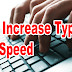 HOW TO INCREASE TYPING SPEED | TOP ONLINE/OFFLINE TOOLS
