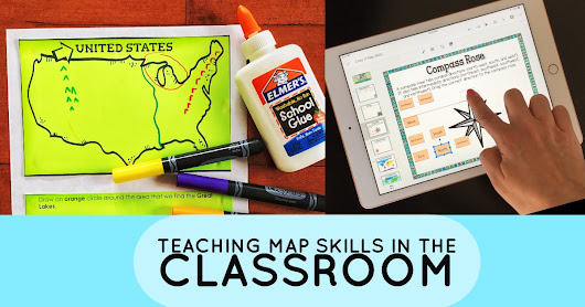 Teaching map skills and geography in the elementary classroom