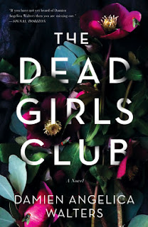 The Dead Girls Club by Damien Angelica Walters