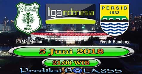 Prediksi Bola855 PSMS Medan vs Persib Bandung 5 Juni 2018