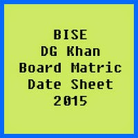 Matric Date Sheet 2017 BISE DG Khan Board