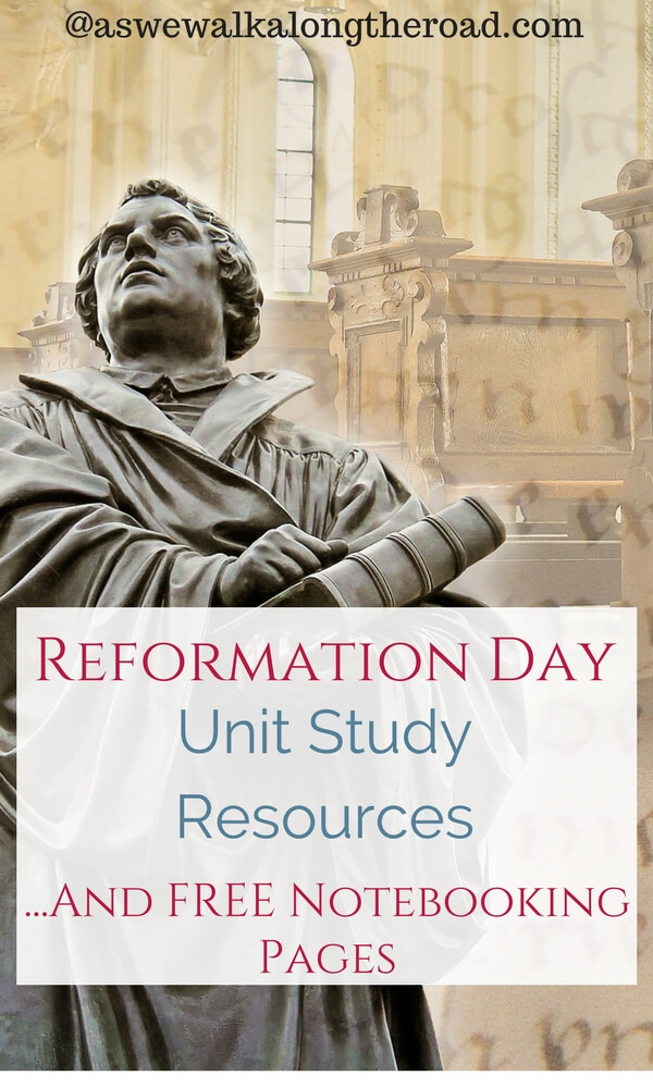 Reformation Day unit study resources