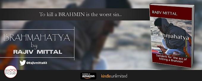 Blog Tour: BRAHMAHATYA by Rajiv Mittal