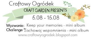 http://craftowyogrodek.blogspot.com/2016/08/wyzwanie-z-co-zachowaj-wspomnienia_5.html