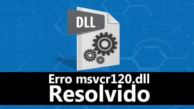 Erro msvcr120.dll Resolvido