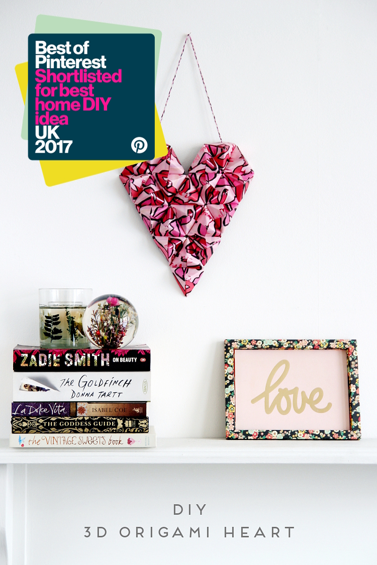 SHORTLISTED: BEST OF PINTEREST - BEST HOME DIY IDEA- 3D ORIGAMI HEART