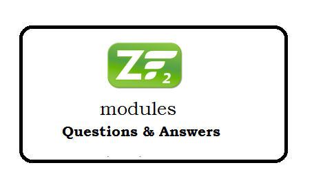 Zend Framework modules questions and answers