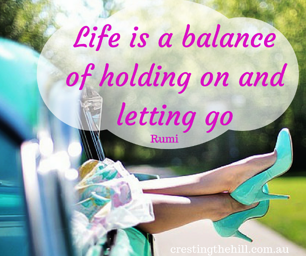 HOLDING ON AND LETTING GO - Cresting The Hill