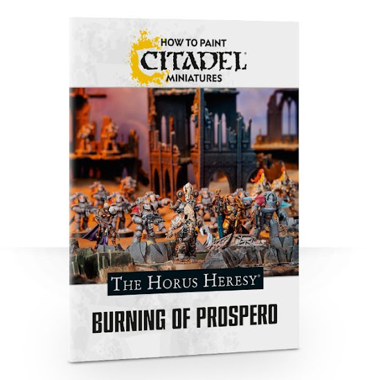 Review: How To Paint Citadel Miniatures: The Horus Heresy: Burning of Prospero