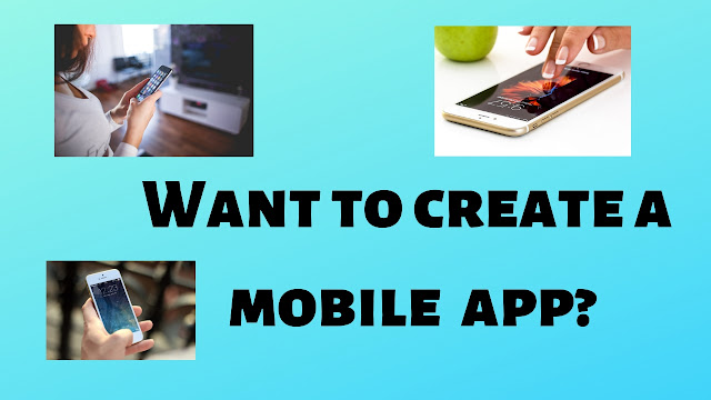 Want to create a mobile app? - Tech Teacher Debashree