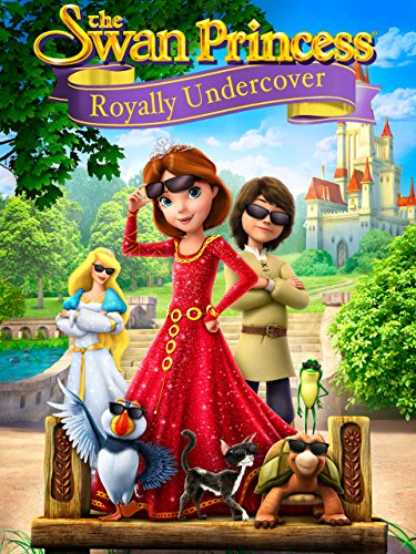 The Swan Princess: Royally Undercover (2017) ταινιες online seires oipeirates greek subs