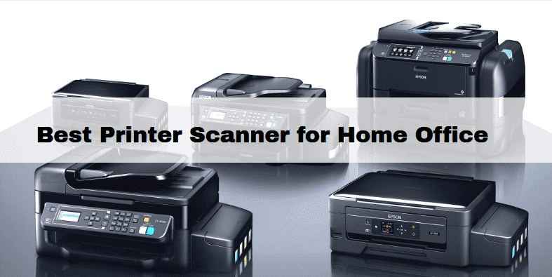best printer scanner for home & office