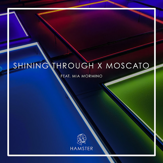 "Hamster & Moscato Drop New Single ""Shining Through"" ft. Mia Mormino"