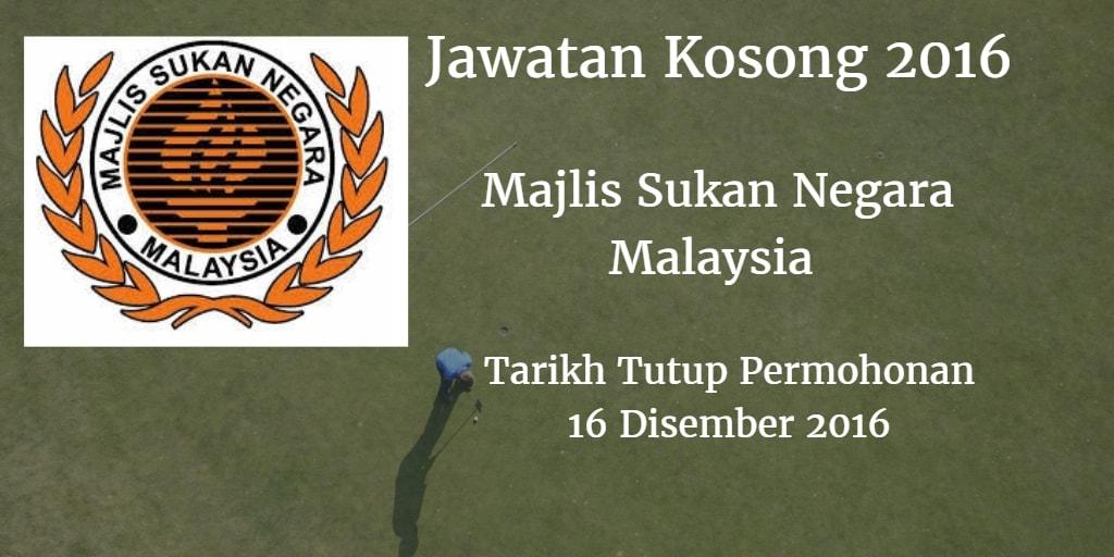 Jawatan Kosong Majlis Sukan Negara Malaysia 16 Disember 2016