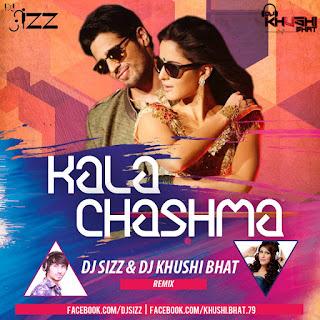 Kala-Chashma-BBD-DJ-SIZZ-DJ-KHUSHI-BHAT-Remix
