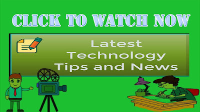 ...Latest Technology tips and news today - must read and watch.
