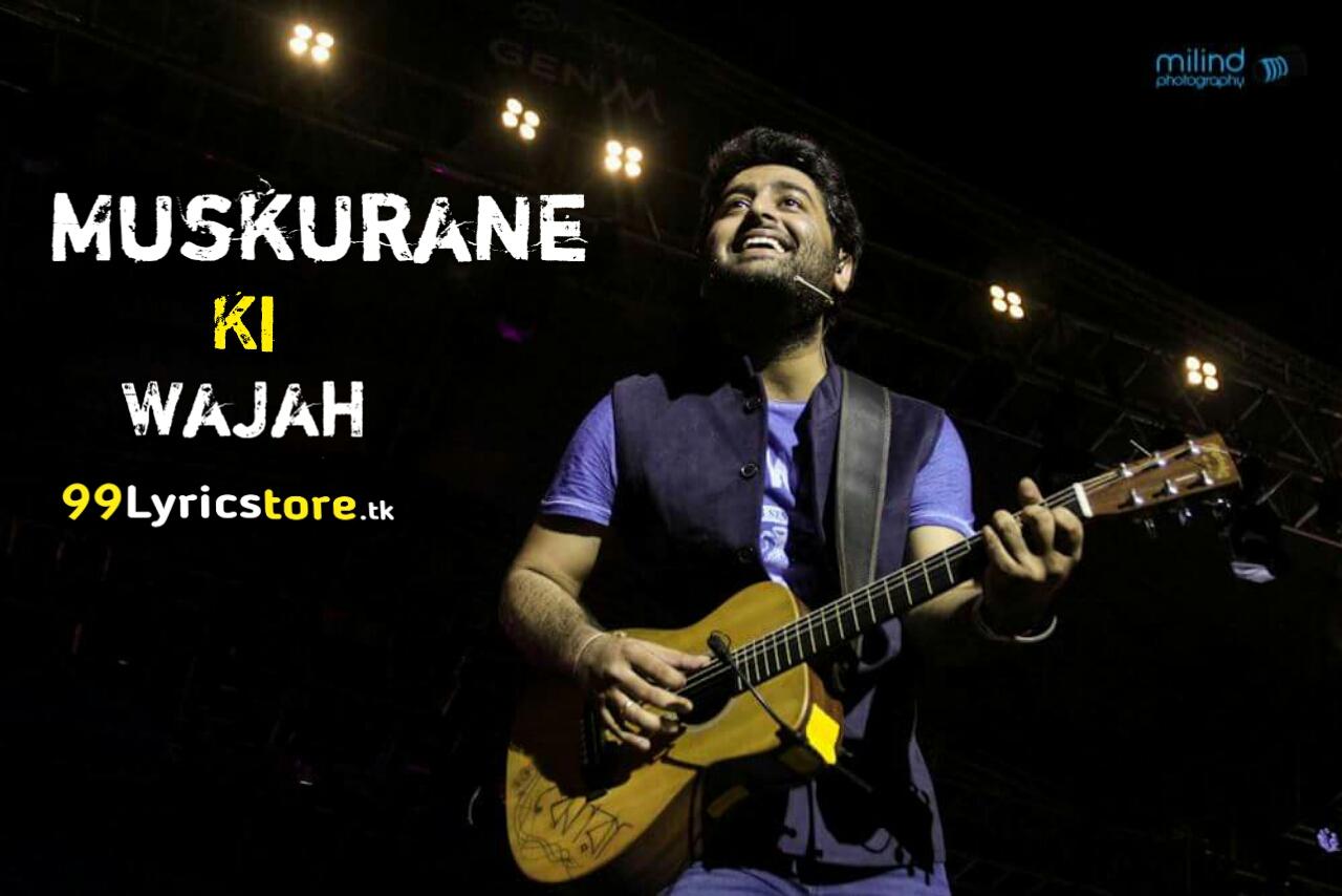 Arijit Singh Song Lyrics, Citylights movie muskurane ki wajah Song Lyrics