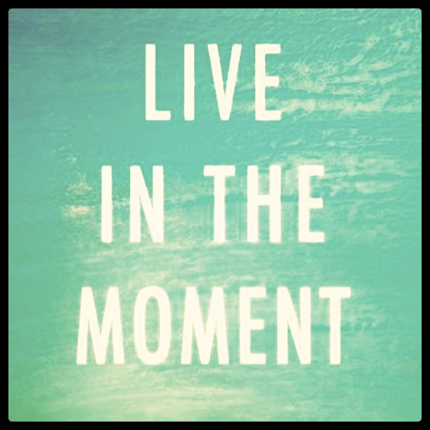 Good Quotes About Living In The Moment: Good Food, Good Nutrition : Quotes About Life From Instagram