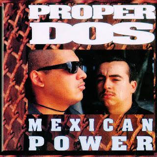 Proper Dos - Mexican Power (1992)