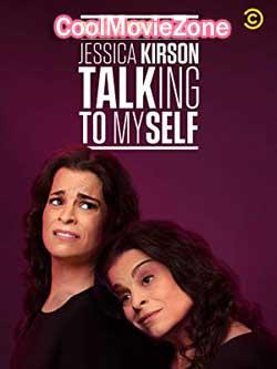 Bill Burr Presents: Jessica Kirson Talking to Myself (2019)