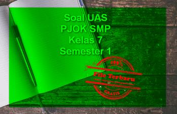 Soal UAS PJOK SMP Kelas 7 Semester 1