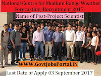 National Centre for Medium Range Weather Forecasting Recruitment 2017– 29 Project Scientist