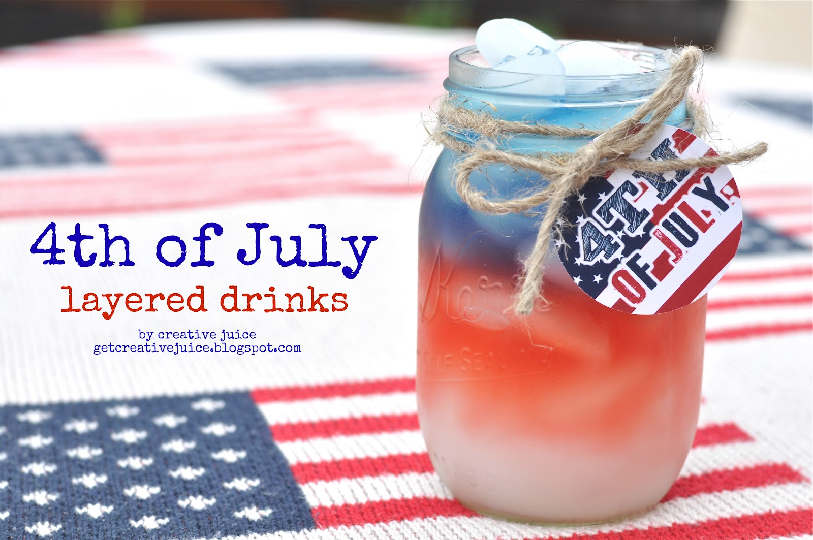 {tutorial} How To Make Layered Drinks For The 4th Of July