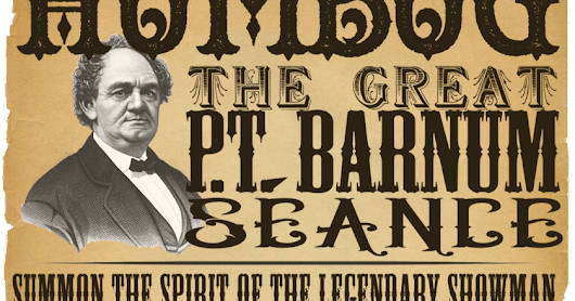 The Barnum Seance - A Review