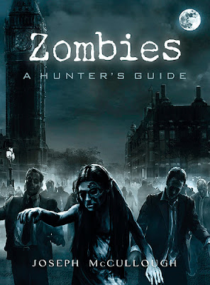 Zombies A Hunter's Guide