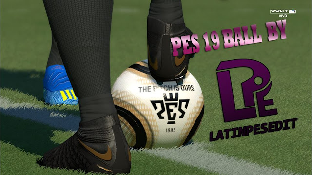PES 2019 Ball For PES 2018 and 2017 by LPE