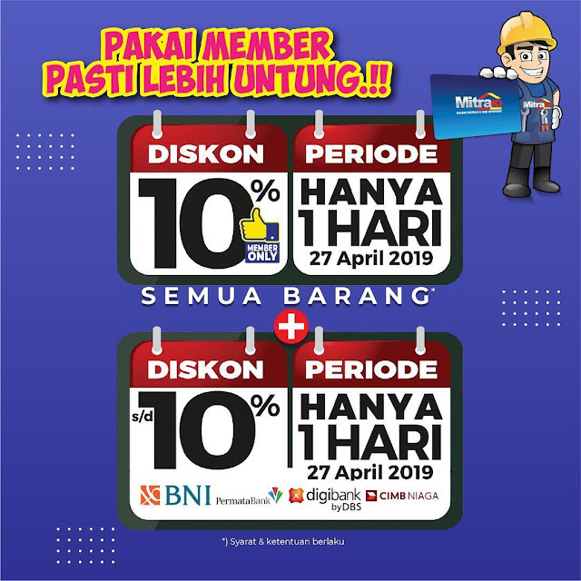#Mitra10 - #Promo Diskon 10% 1 Hari & Tambahan 10% Pakai Kartu Kredit (27 April 2019)