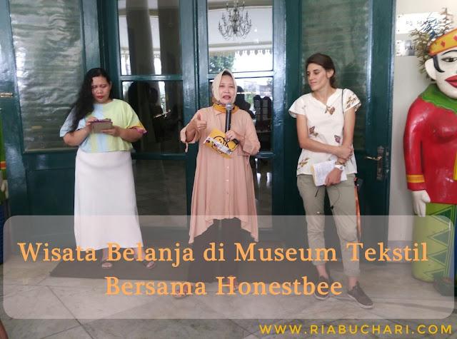 Wisata Belanja di Museum Tekstil Bersama Honestbee