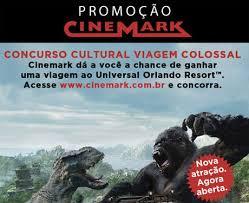 Cadastrar Promoção Cinemark 2016 Viagem Colossal