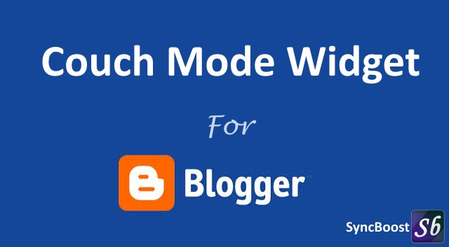 Add Couch Mode Widget in Blogger