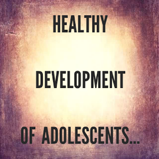 text 'Healthy Development Of Adolescents'