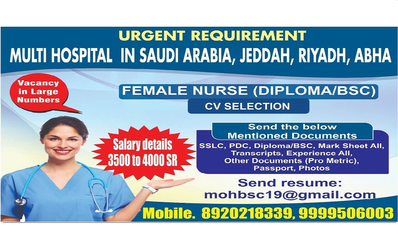 URGENTLY REQUIRED STAFF NURSE FOR MULTI HOSPITALS IN SAUDI ARABIA