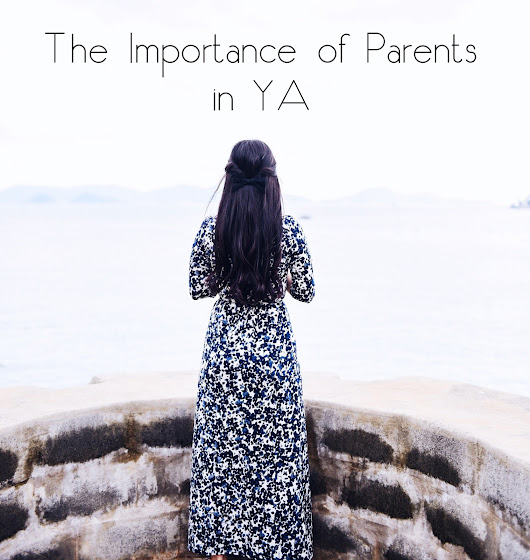 The Importance of Parents in YA