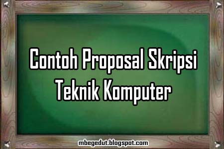 Contoh Judul Skripsi Pendidikan Ilmu Komputer Terbaru Contoh Judul Skripsi Tesis Pendidikan Media Belajar Ilmu Proposal Skripsi Contoh Proposal Skripsi Proposal Skripsi Terbaru