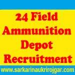 24 Field Ammunition Depot Recruitment