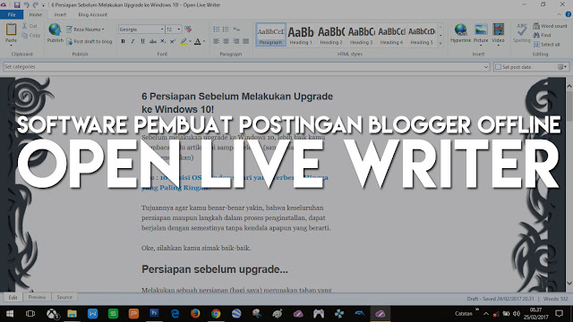Open Live Writer : Software Pembuat Postingan di Blogger Secara Offline!
