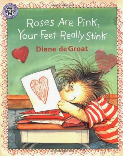 Roses Are Pink, Your Feet Really Stink, part of children's book review list about Valentine's Day
