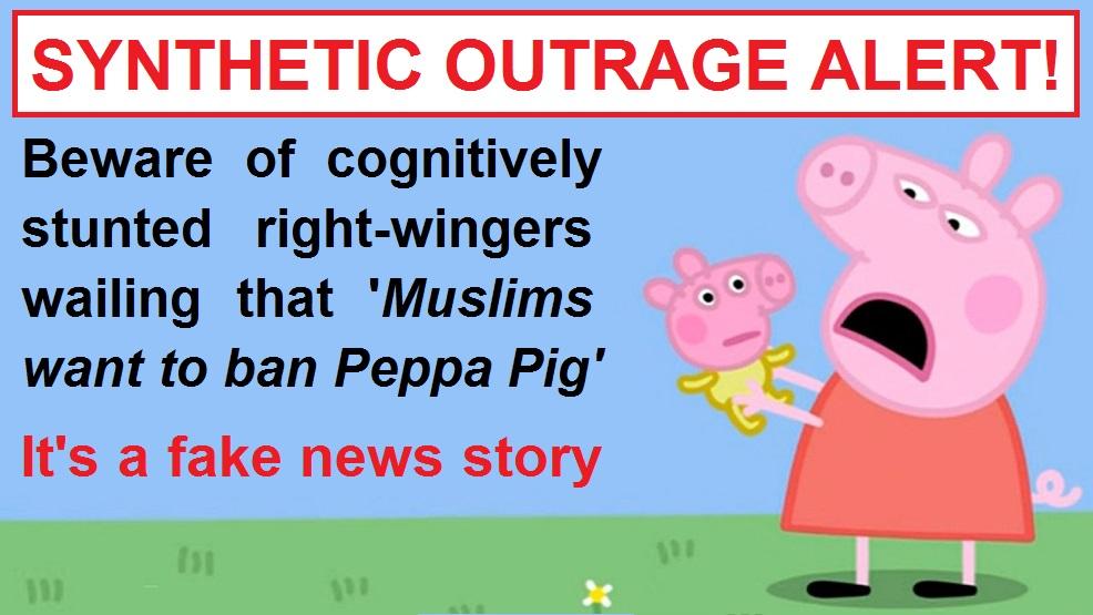 No Muslims Don T Wants To Ban Peppa Pig
