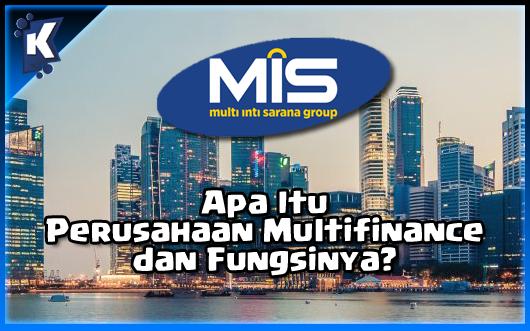 Apa Itu Perusahaan Multifinance dan Fungsinya