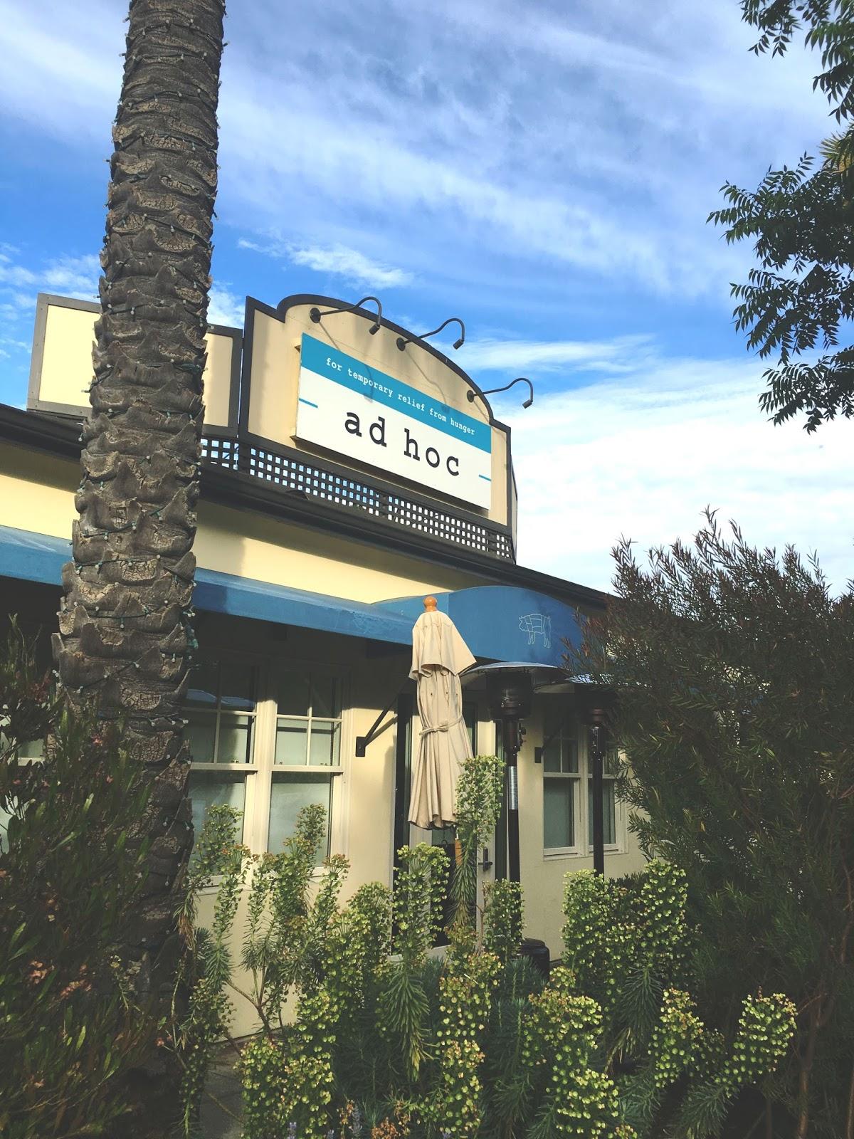 Ad Hoc - a restaurant in Napa, California