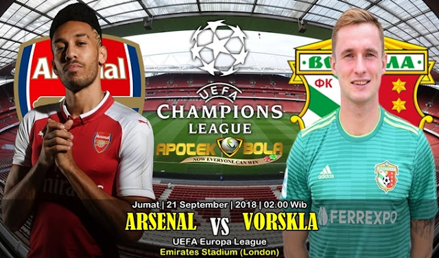 Prediksi Arsenal Vs Vorskla 21 September 2018