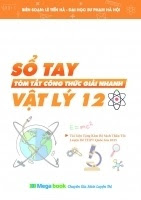 Sổ tay tóm tắt công thức giải nhanh Vật lý 12