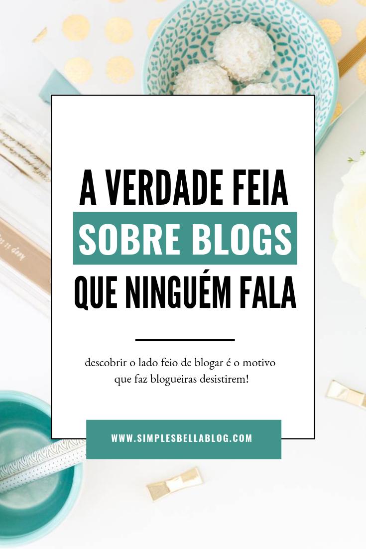 A verdade feia sobre blogs que ninguém fala!