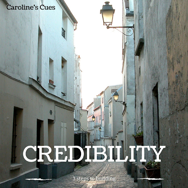 Caroline's Cues | 3 steps to building credibility